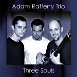 Adam Rafferty Trio: Three Souls